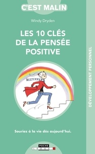 Windy Dryden - Les 10 clés de la pensée positive.