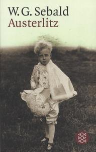 Winfried Georg Sebald - Austerlitz.