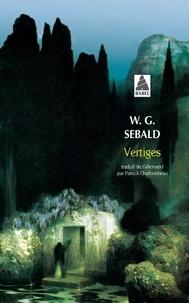 Winfried Georg Sebald - Vertiges.