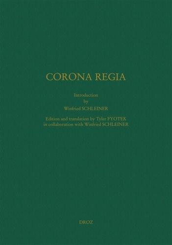 Winfried Schleiner et Tyler Fyotek - Corona Regia.