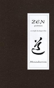 Wing Fun Cheng - Au temple du dragon bleu - Authentiques poèmes zen.