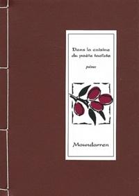 Wing Fun Cheng et Hervé Collet - Dans la cuisine du poète taoïste.