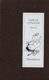 Wing Fun Cheng et Hervé Collet - Quelle chaleur ! - Haikus d'été, édition bilingue français-japonais.