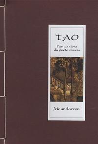 Wing Fun Cheng et Hervé Collet - Tao l'art de vivre du poète chinois.