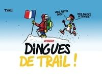Wingz - Dingues de Trail !.