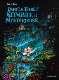 Winshluss - Dans la forêt sombre et mystérieuse.