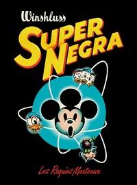 Winshluss - Super Negra.