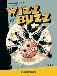 Winshluss et  Cizo - Wizz et Buzz Tome 2 : .