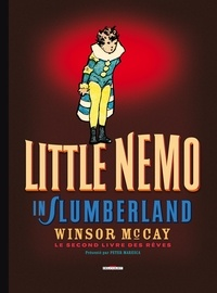 Winsor McCay - Little Nemo in Slumberland - Le second livre des rêves.