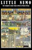 Winsor McCay - Little Nemo - The Complete Comic Strips (1906) by Winsor McCay (Platinum Age Vintage Comics).