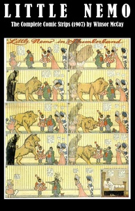 Winsor McCay - Little Nemo - The Complete Comic Strips (1907) by Winsor McCay (Platinum Age Vintage Comics).