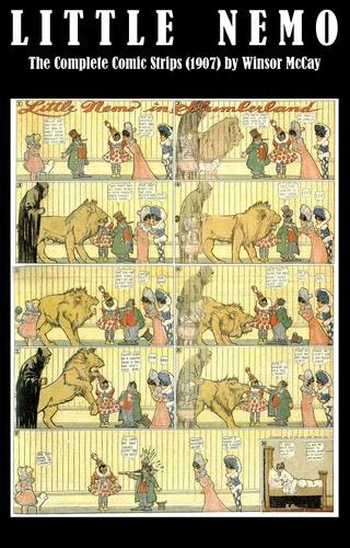 Little Nemo - The Complete Comic Strips (1907) by Winsor McCay (Platinum Age Vintage Comics)