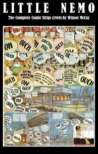 Winsor McCay - Little Nemo - The Complete Comic Strips (1910) by Winsor McCay (Platinum Age Vintage Comics).