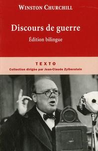 Winston Churchill - Discours de guerre - Edition bilingue.