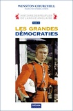 Winston Churchill - Histoire des peuples de langue anglaise - Tome 4, Les grandes démocraties.