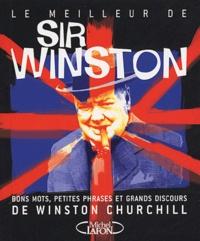 Histoiresdenlire.be Le meilleur de Sir Winston - Bons mots, petites phrases et grands discours de Winston Churchill Image
