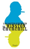 Winston Churchill et Dominique Enright - Les sautes d'humour de Winston Churchill.