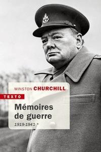 Winston Churchill - Mémoires de guerre 1919-1941.