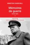 Winston Churchill - Mémoires de guerre - Tome 1, 1919-Février 1941.