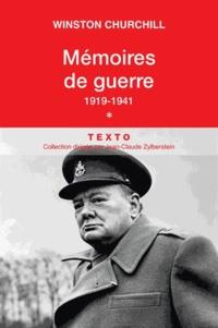 Mémoires de guerre- Tome 1, 1919-Février 1941 - Winston Churchill |