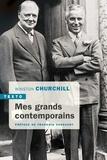 Winston Churchill - Mes grands contemporains.