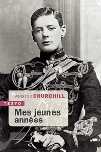 Winston Churchill - Mes jeunes années.