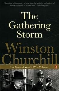 Winston Churchill - The gathering storm.