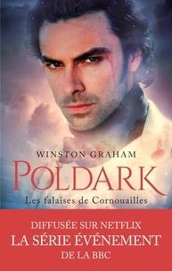 Winston Graham - Poldark T1 : Les falaises de Cornouailles.
