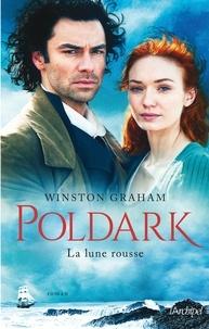 Téléchargement gratuit de livres iTunes Poldark T3 : La lune rousse par Winston Graham