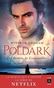 Winston Graham - Poldark Tome 1 : Les falaises de Cornouailles.