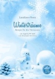 Winterträume - Rezepte für den Thermomix.