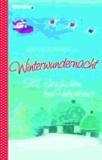Winterwundernacht - 24 Geschichten bis Heiligabend.