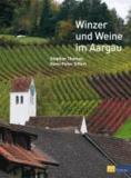 Winzer und Weine im Aargau.