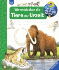 Wir entdecken die Tiere der Urzeit.