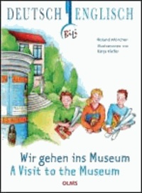Wir gehen ins Museum -  A Visit to the Museum.