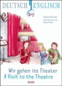 Wir gehen ins Theater - A Visit to the Theatre.