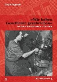 »Wir haben Geschichte geschrieben« - Zur Arbeit der DGB-Frauen (1945-1990).