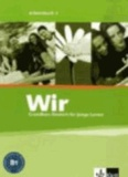 Wir. Grundkurs Deutsch für junge Lerner 3. Arbeitsbuch. Alle Bundesländer - Mit integriertem Wörterbuch.
