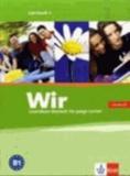 Wir. Grundkurs Deutsch für junge Lerner 3. Lehrbuch. Alle Bundesländer - Deutsch als Zweitsprache für junge Lerner von 10 bis 16 Jahren ohne Vorkenntnisse.