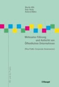 Wirksame Führung und Aufsicht von Öffentlichen Unternehmen (New Public Corporate Governance).