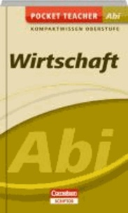 Wirtschaft Abi Kompaktwissen Oberstufe.