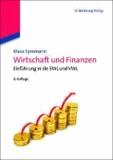 Wirtschaft und Finanzen - Einführung in die BWL und VWL.