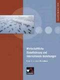 Wirtschaftliche Globalisierung und internationale Beziehungen - Krisen, Strukturen und Perspektiven.
