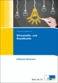 Wirtschafts- und Sozialkunde - Erläuterte Stichworte zum Nachschlagen.