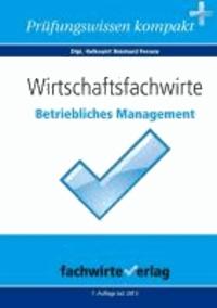 Wirtschaftsfachwirte: Betriebliches Management.