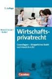 Wirtschaftsprivatrecht Grundlagen - Grundlagen-Bürgerliches Recht - Handelsrecht.