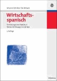 Wirtschaftsspanisch - Terminologisches Handbuch. Manual de lenguaje economico.