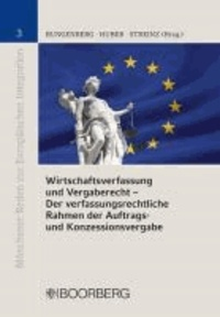 Wirtschaftsverfassung und Vergaberecht.