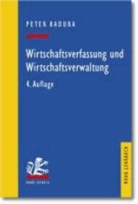 Wirtschaftsverfassung und Wirtschaftsverwaltung - Ein exemplarischer Leitfaden.