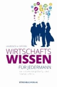 Wirtschaftswissen für jedermann - Die nützliche Alltagsfibel für Geld, Finanzen und Co..